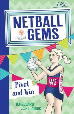Netball Gems 3 by Lisa Gibbs