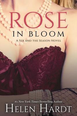 Rose in Bloom by Helen Hardt