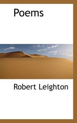 Poems by Dr Robert Leighton