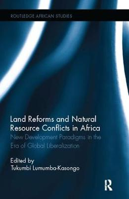 Land Reforms and Natural Resource Conflicts in Africa book
