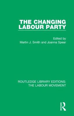 The Changing Labour Party book