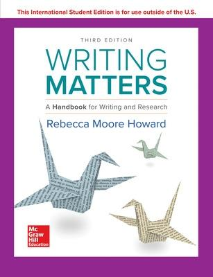 Writing Matters: A Handbook for Writing and Research 3e TABBED by Rebecca Moore Howard