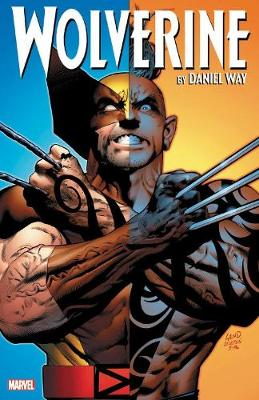 Wolverine By Daniel Way: The Complete Collection Vol. 3 by Daniel Way