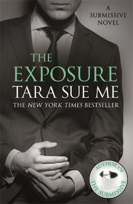 Exposure: Submissive 8 by Tara Sue Me