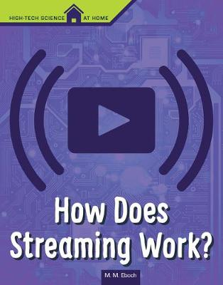 How Does Streaming Work? book