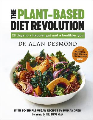 The Plant-Based Diet Revolution: 28 days to a happier gut and a healthier you book