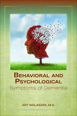 Behavioral and Psychological Symptoms of Dementia book