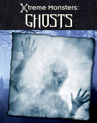 Ghosts by S L Hamilton