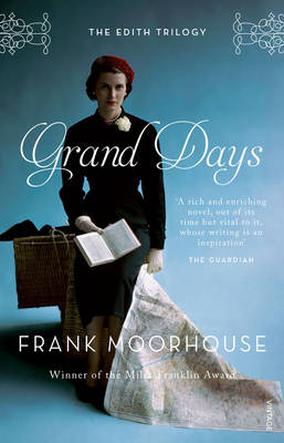 Grand Days by Frank Moorhouse