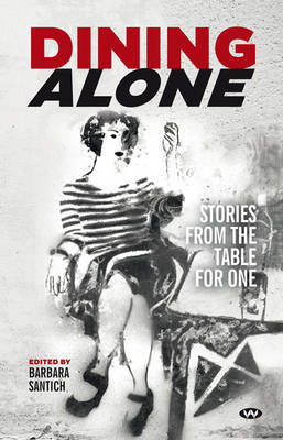 Dining Alone by Barbara Santich