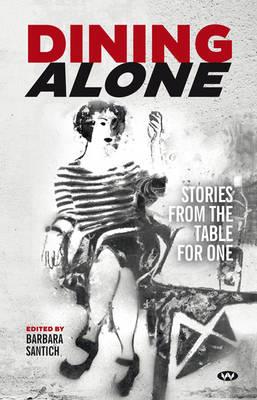 Dining Alone by Barbara Santich