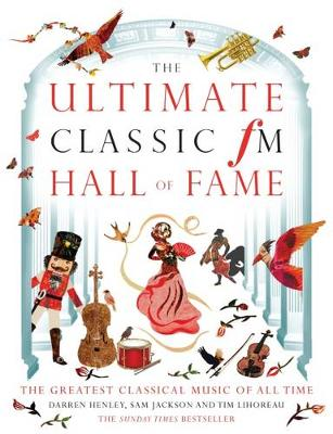 Ultimate Classic FM Hall of Fame by Darren Henley