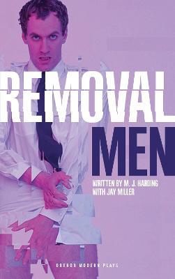 Removal Men by M. J. Harding