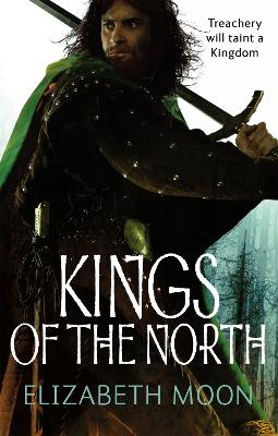 Kings Of The North by Elizabeth Moon