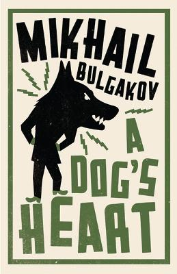 A Dog's Heart: New Translation by Mikhail Bulgakov