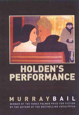 Holden's Performance by Murray Bail