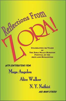 Reflections from Zora! by Maya Angelou