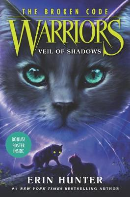 Warriors: The Broken Code #3: Veil of Shadows book