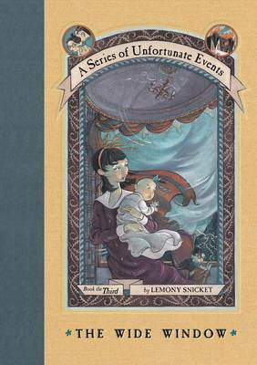 Wide Window by Lemony Snicket