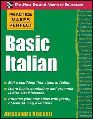Practice Makes Perfect Basic Italian by Alessandra Visconti