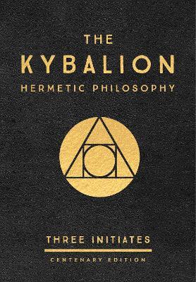 Kybalion: Centenary Edition book