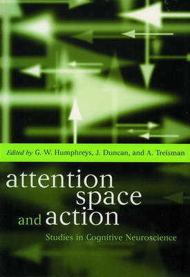 Attention, Space, and Action book