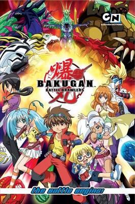 Bakugan Battle Brawlers: The Battle Begins! book