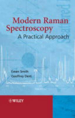 Modern Raman Spectroscopy: A Practical Approach by Ewen Smith