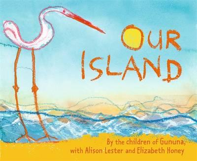 Our Island by Children of Gununa