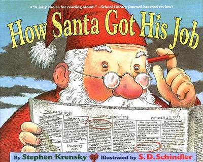 How Santa Got His Job by Dr Stephen Krensky