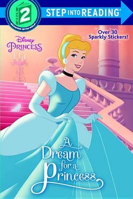 Dream for a Princess (Disney Princess) book