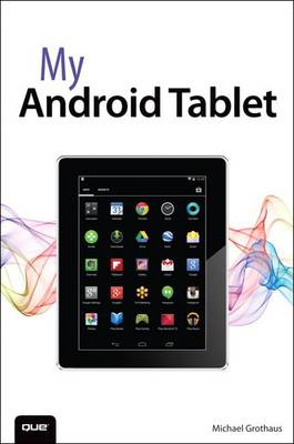 My Android Tablet by Craig James Johnston