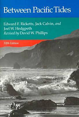 Between Pacific Tides by Edward F. Ricketts