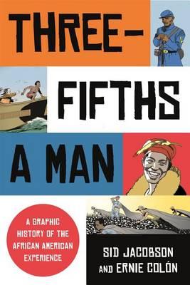 Three-Fifths a Man by Ernie Colon