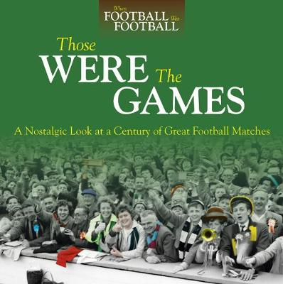 Those Were The Games by Richard Havers