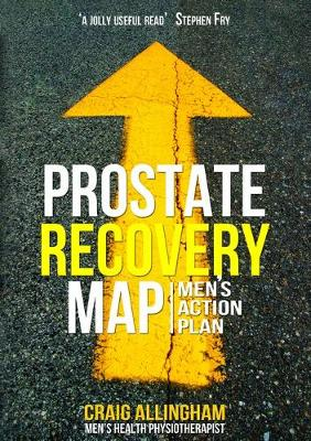 Prostate Recovery MAP 3rd Edition: Men'S Action Plan book