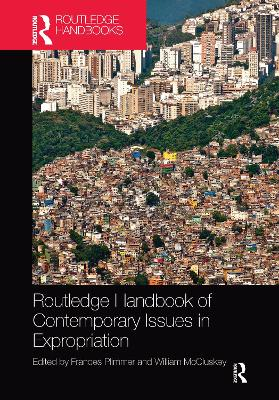 Routledge Handbook of Contemporary Issues in Expropriation by Frances Plimmer