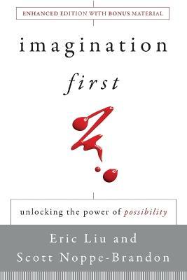 Imagination First by Eric Liu