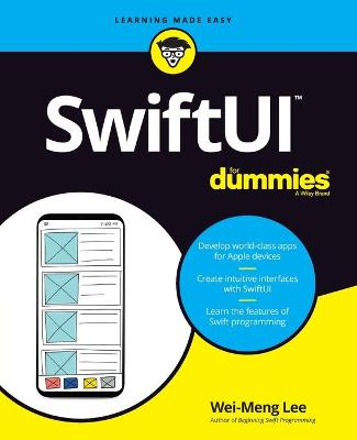 SwiftUI For Dummies by Wei-Meng Lee
