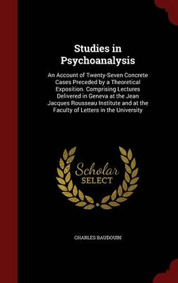 Studies in Psychoanalysis by Charles Baudouin