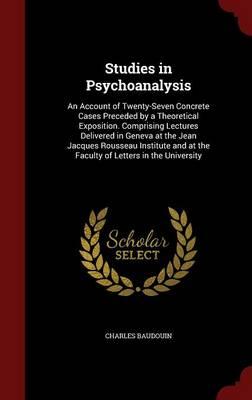 Studies in Psychoanalysis by Charles Baudouin