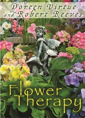 Flower Therapy by Doreen Virtue