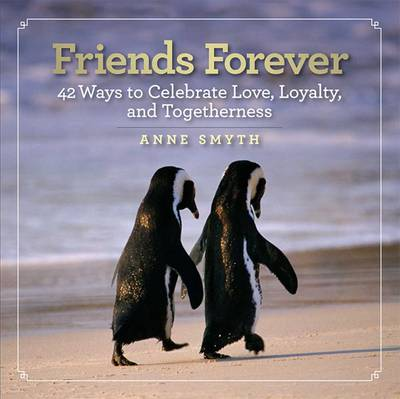 Friends Forever by Anne Rogers