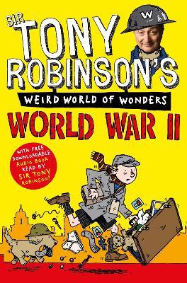 World War II by Sir Tony Robinson