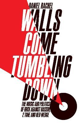 Walls Come Tumbling Down by Daniel Rachel