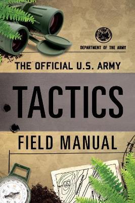 Official U.S. Army Tactics Field Manual book
