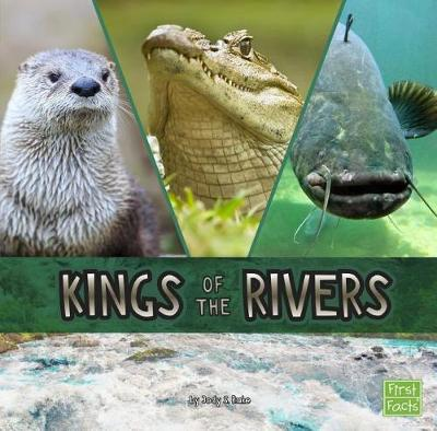 Kings of the Rivers by Jody Sullivan Rake