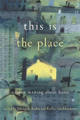 This Is the Place by Kelly McMasters