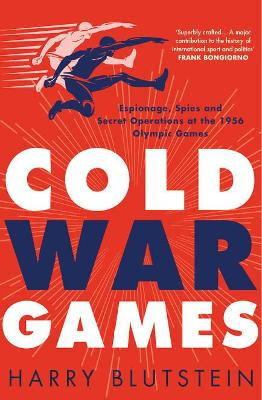 Cold War Games by Harry Blutstein