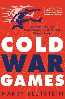 Cold War Games by Harry Blutstein